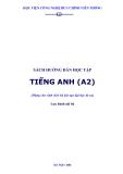 SÁCH HƯỚNG DẪN HỌC TẬP TIẾNG ANH (A2) Biên soạn:ThS. Phạm Nguyên Thư