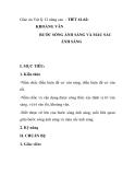 Giáo án Vật lý 12 nâng cao - TIẾT 61-62: KHOẢNG VÂN BƯỚC SÓNG ÁNH SÁNG VÀ MÀU SẮC ÁNH SÁNG