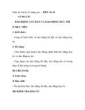 Giáo án Vật lý 12 nâng cao - TIẾT 19- B CỦNG CỐ DAO ĐỘNG TẮT DẦN VÀ DAO ĐỘNG DUY TRÌ
