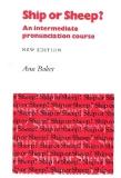 ship or sheep an intermediate pronunciation course phần 1