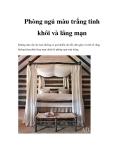 Phòng ngủ màu trắng tinh khôi và lãng mạn