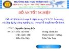 """Đề tài """"Phân tích mạch điện trong TV LCD Samsung và ứng dụng công nghệ LED trong kỹ thuật truyền hình"""""""
