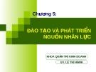 Bài giảng quản trị nguồn nhân lực - Chương 5