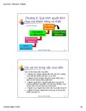 Bài giảng Hành vi khách hàng: Chương 6 - Quá trình quyết định mua của khách hàng cá nhân