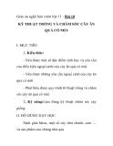 Giáo án nghề làm vườn lớp 11 - Bài 18 KỸ THUẬT TRỒNG VÀ CHĂM SÓC CÂY ĂN QUẢ CÓ MÚI