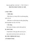 Giáo án nghề làm vườn lớp 11 - Tiết 18: Bài 11: PHƯƠNG PHÁP NUÔI CẤY MÔ.
