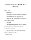 Giáo án nghề làm vườn lớp 11 - Bài 32 KĨ THUẬT TRỒNG RAU