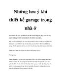 Những lưu ý khi thiết kế garage trong nhà ở