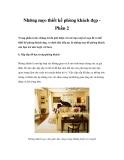 Những mẹo thiết kế phòng khách đẹp Phần 2
