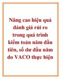 Luận văn: Nâng cao hiệu quả đánh giá rủi ro trong quá trình kiểm toán năm đầu tiên, số dư đầu năm do VACO thực hiện