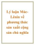 Lý luận Mác-Lênin về phương thức sản xuất cộng sản chủ nghĩa