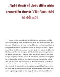 Nghệ thuật tổ chức điểm nhìn trong tiểu thuyết Việt Nam thời kì đổi  mớii
