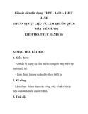 Giáo án điện dân dụng THPT - BÀI 11- THỰC HÀNH CHUẨN BỊ VẬT LIỆU VÀ LÀM KHUÔN QUẤN MÁY BIẾN ÁP(3t) KIỂM TRA THỰC HÀNH( 1t)