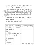 Giáo án nghề điện dân dụng THCS - TIẾT 15 : DÂY DẪN VÀ DÂY CÁP