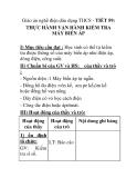 Giáo án nghề điện dân dụng THCS - TIẾT 59: THỰC HÀNH VẬN HÀNH KIỂM TRA MÁY BIẾN ÁP