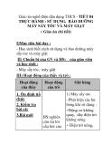 Giáo án nghề điện dân dụng THCS - TIẾT 84 THỰC HÀNH : SỬ DỤNG, BẢO DƯỠNG MÁY SÁY TÓC VÀ MÁY GIẶT