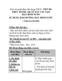 Giáo án nghề điện dân dụng THCS - TIẾT 80: THỰC HÀNH : QUAN SÁT CẤU TẠO MÁY BƠM NƯỚC SỬ DỤNG BẢO DƯỠNG MÁY BƠM NƯỚC