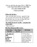 Giáo án nghề điện dân dụng THCS - TIẾT 76 : CẤU TẠO, NGUYÊN LÝ LÀM VIỆC CỦA MÁY BƠM NƯỚC