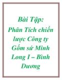 Bài Tập: Phân Tích chiến lược Công ty Gốm sứ Minh Long I – Bình Dương