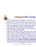 Bài giảng môn lý thuyết ôtômát và ngôn ngữ hình thức - Chương 9