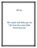 Đề tài:  Đẩy mạnh xuất khẩu gạo của Việt Nam theo quan điểm Marketing-mix