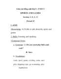 Giáo án tiếng anh lớp 5 - UNIT 5 SPORTS AND GAMES Section A (1, 2, 3) Period 21