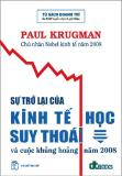 sự trở lại của kinh tế học suy thoái và cuộc khủng hoảng 2008 phần 1