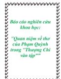 """Báo cáo nghiên cứu khoa học: """"Quan niệm về thơ của Phạm Quỳnh trong Thượng Chi văn tập"""""""""""