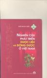 Nghiên cứu phát triển dược liệu và đông dược ở Việt Nam part 1