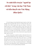 """So sánh kiểu truyện """"người lạc cõi tiên"""" trong văn học Việt Nam với tiểu thuyết cứu Vân Mộng (Hàn Quốc)"""