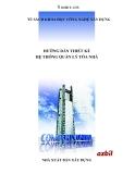 Hướng dẫn thiết kế Hệ thống quản lý tòa nhà - Phần 1