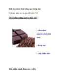 Bát chocolate làm bằng các quả bóng bay