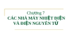 Chương 7:  CÁC NHÀ MÁY NHIỆT ĐIỆN VÀ ĐIỆN NGUYÊN TỬ