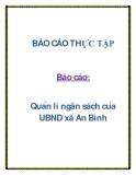 Báo cáo: Quản lí ngân sách của UBND xã An Bình
