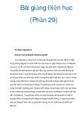 Bài giảng Điện học (Phần 29)
