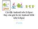 Cài đặt Android trên Eclipse