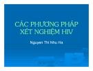 Bài giảng HIV : Các phương pháp xét nghiệm HIV part 1