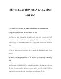 ĐỀ THI LUẬT HÔN NHÂN & GIA ĐÌNH – ĐỀ SỐ 2