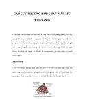 CẤP CỨU TRƯỜNG HỢP CHẢY MÁU MŨI (EPISTAXIS)