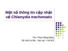 Một số thông tin cập nhật về Chlamydia trachomatis
