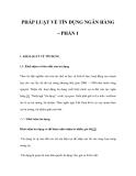 PHÁP LUẬT VỀ TÍN DỤNG NGÂN HÀNG – PHẦN 1