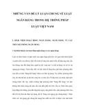 NHỮNG VẤN ĐỀ LÝ LUẬN CHUNG VỀ LUẬT NGÂN HÀNG TRONG HỆ THỐNG PHÁP LUẬT VIỆT NAM