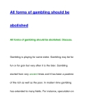 All forms of gambling should beabolished