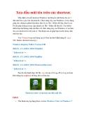 Thủ thuật Windows XP: Xóa dấu mũi tên trên các shortcut.Mặc định với mỗi shortcut Windows lại khuyến