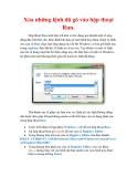 Thủ thuật Windows XP: Xóa những lệnh đã gõ vào hộp thoại Run.Hộp thoại Run-một tiện ích nhỏ có