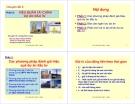 Quản lý dự án - PHƯƠNG PHÁP XÁC ĐỊNH TỔNG MỨC ĐẦU TƯ (A) VÀ ĐÁNH GIÁ HIỆU QUẢ ĐẦU TƯ DỰ ÁN ĐẦU TƯ XÂY DỰNG CÔNG TRÌNH (B) - Phần B