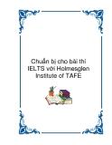 Chuẩn bị cho bài thi IELTS với Holmesglen Institute of TAFE