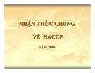 AN TOÀN LAO ĐỘNG - PHẦN 3 Nhận thức chung về HACCP