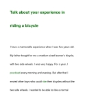 Talk about your experience inriding a bicycle