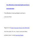 The difficulties in learning English and how toovercome them